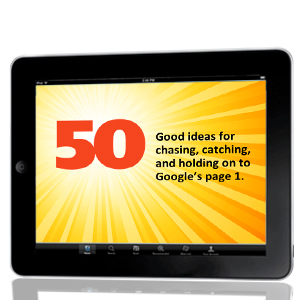 50 Good Ideas for Getting to Google's Page 1: Part 4 image