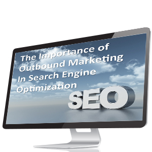 The Importance of Outbound Marketing in SEO image
